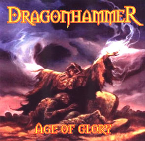 DRAGONHAMMER - Age of glory (Demo)